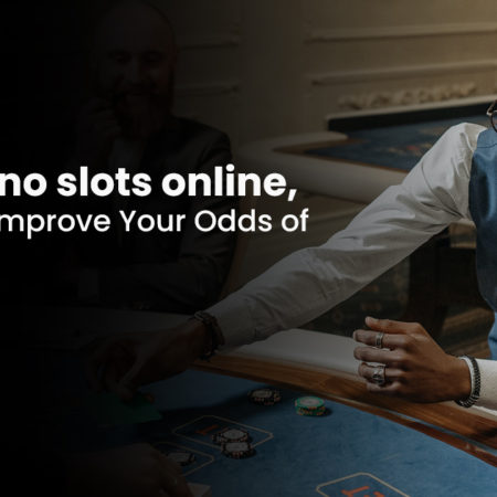 Book casino slots online, learn tips to improve Your Odds of winning