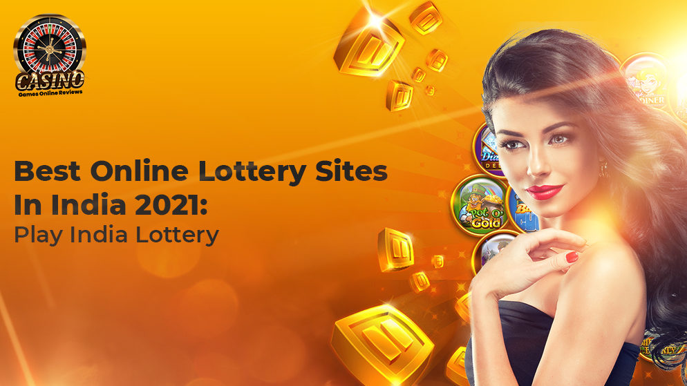 Best Online Lottery Sites In India 2021: ️Play India Lotari