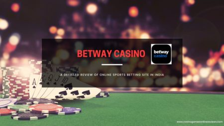 Betway Casino – A Detailed Review of Online Sports Betting Site in India