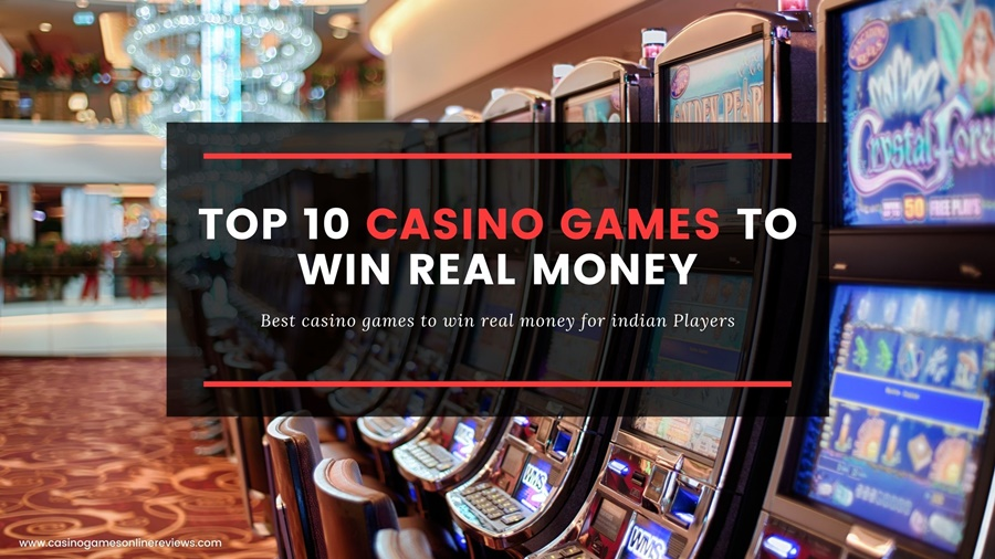 Top 10 online casino games to win real money in India: